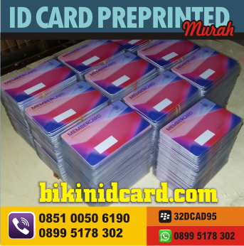 cetak id card PREPRINTED murah